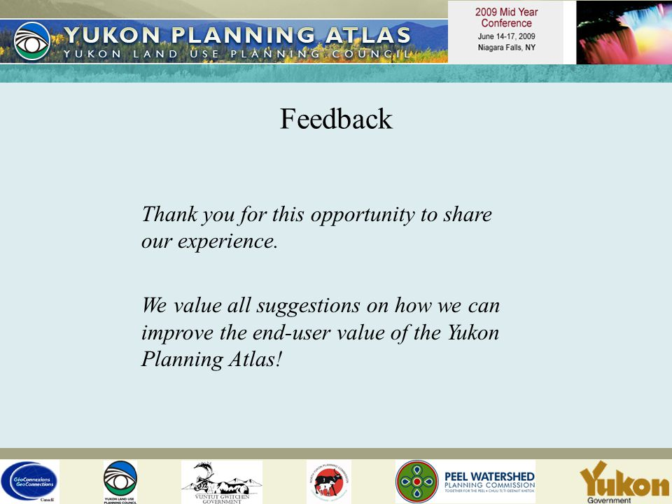 Feedback Thank you for this opportunity to share our experience.