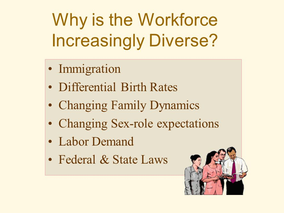 Why is the Workforce Increasingly Diverse.