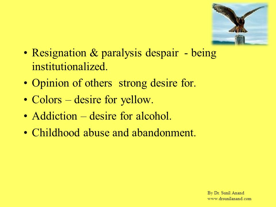 By Dr. Sunil Anand www.drsunilanand.com Resignation & paralysis despair - being institutionalized.