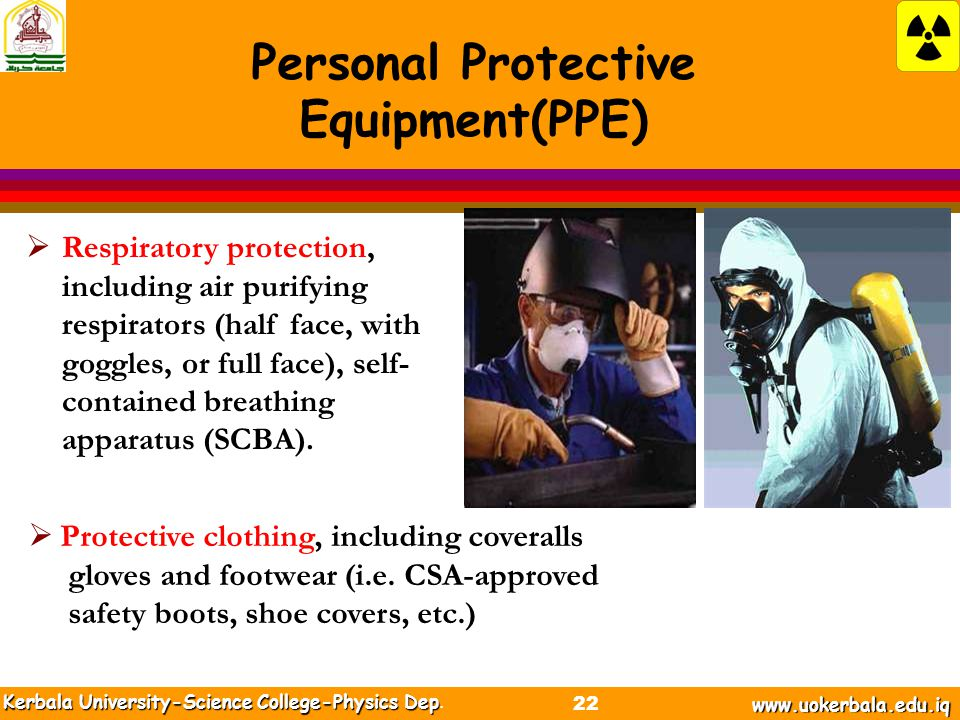 Personal Protective Equipment(PPE) Kerbala University-Science College-Physics Dep Kerbala University-Science College-Physics Dep.