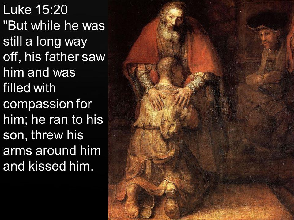 Luke 15:20