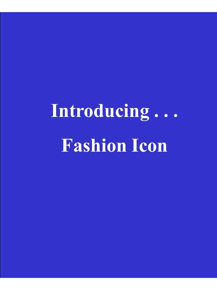 Introducing... Fashion Icon