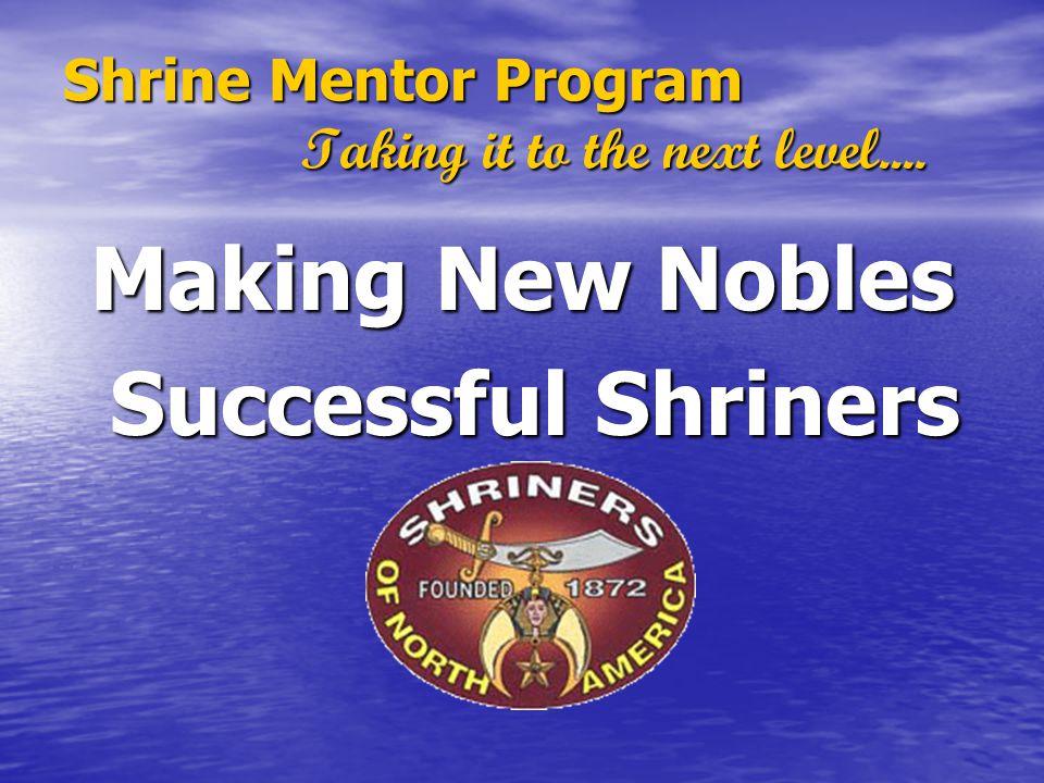 Shrine Mentor Program Taking it to the next level....