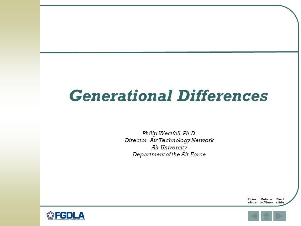 Generational Differences Philip Westfall, Ph.D.
