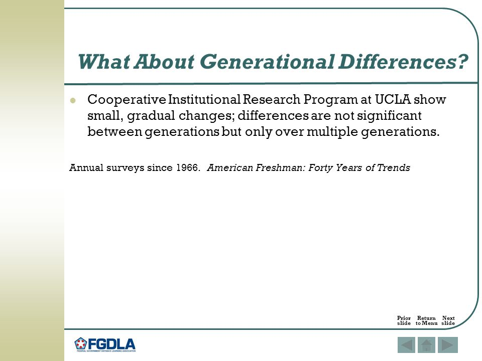 Cooperative Institutional Research Program at UCLA show small, gradual changes; differences are not significant between generations but only over multiple generations.