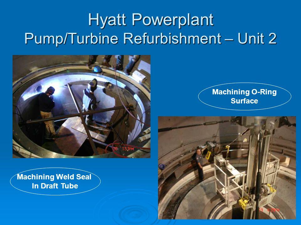 Hyatt Powerplant Pump/Turbine Refurbishment – Unit 2 Machining Weld Seal In Draft Tube Machining O-Ring Surface