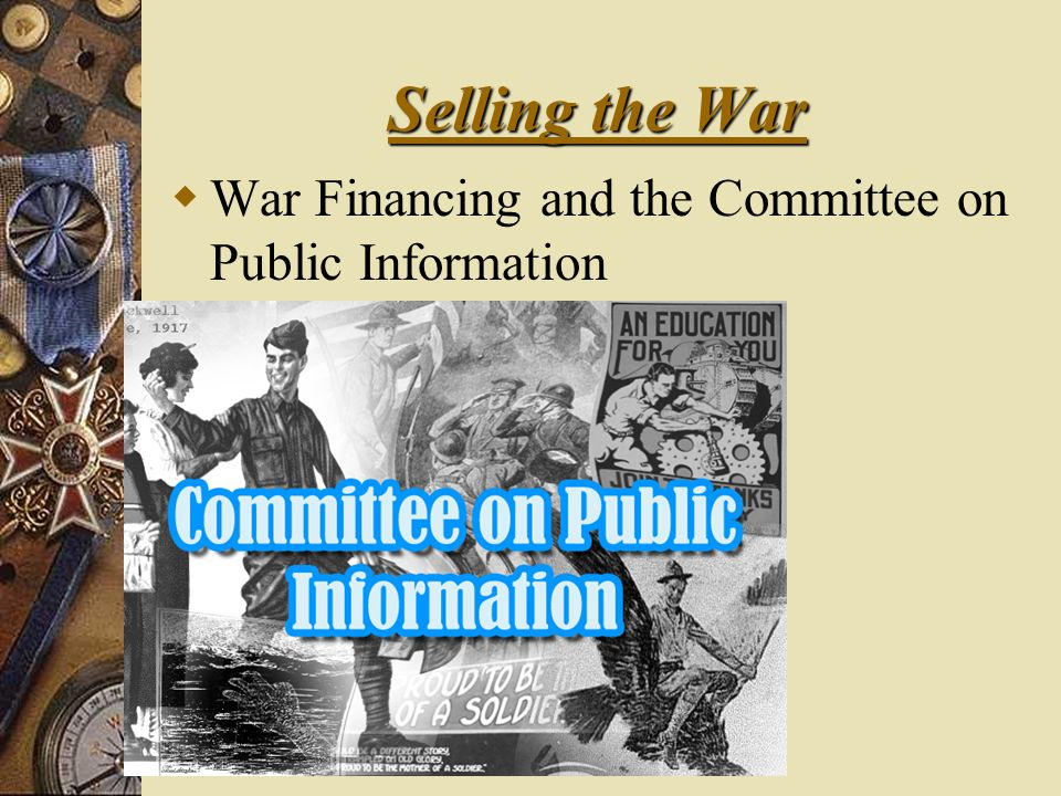 Selling the War  War Financing and the Committee on Public Information