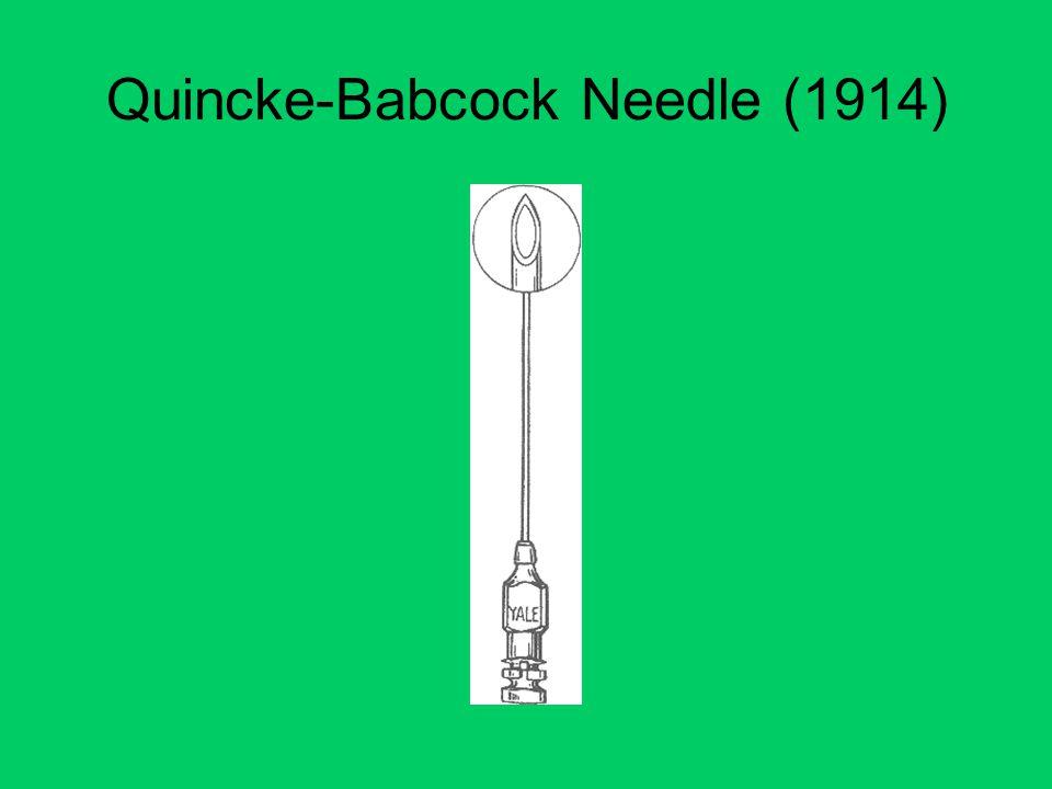 Quincke-Babcock Needle (1914)