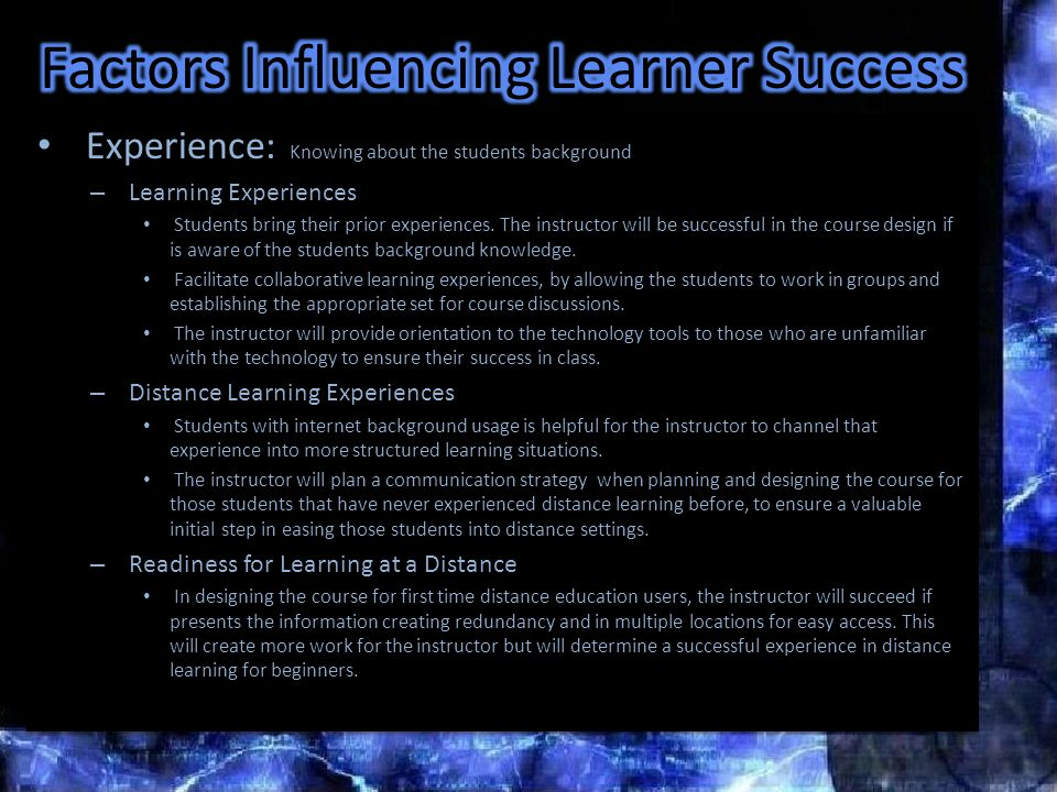 Experience: Knowing about the students background – Learning Experiences Students bring their prior experiences.