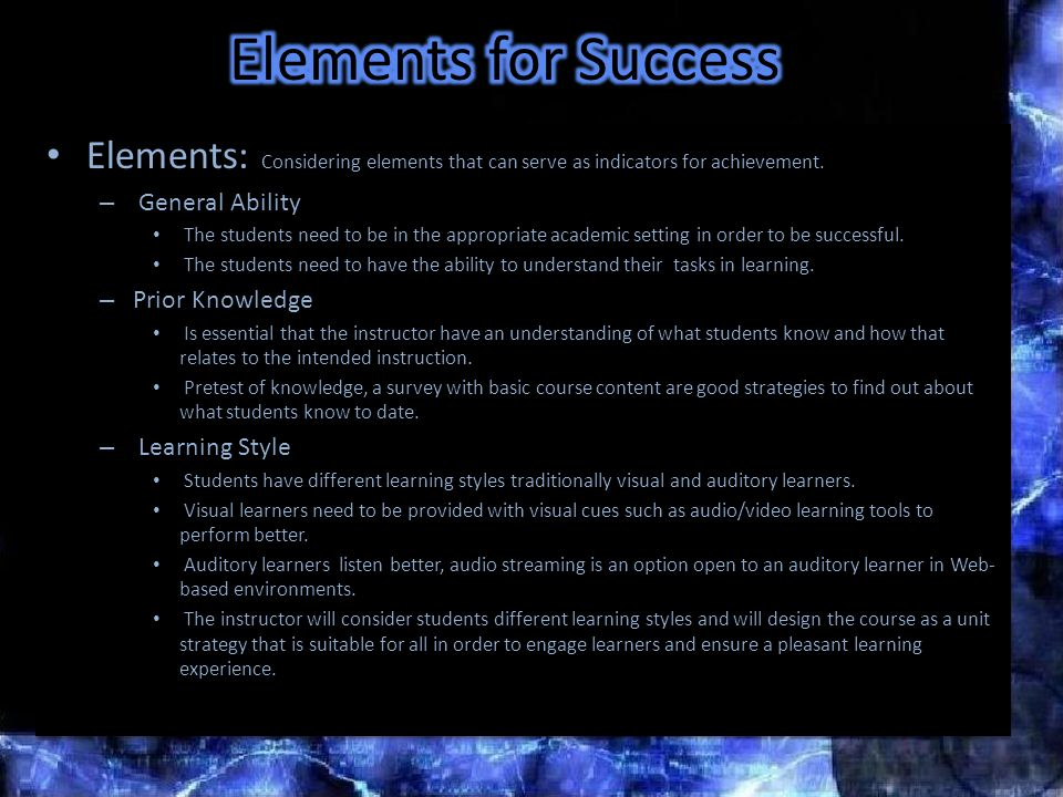 Elements: Considering elements that can serve as indicators for achievement.