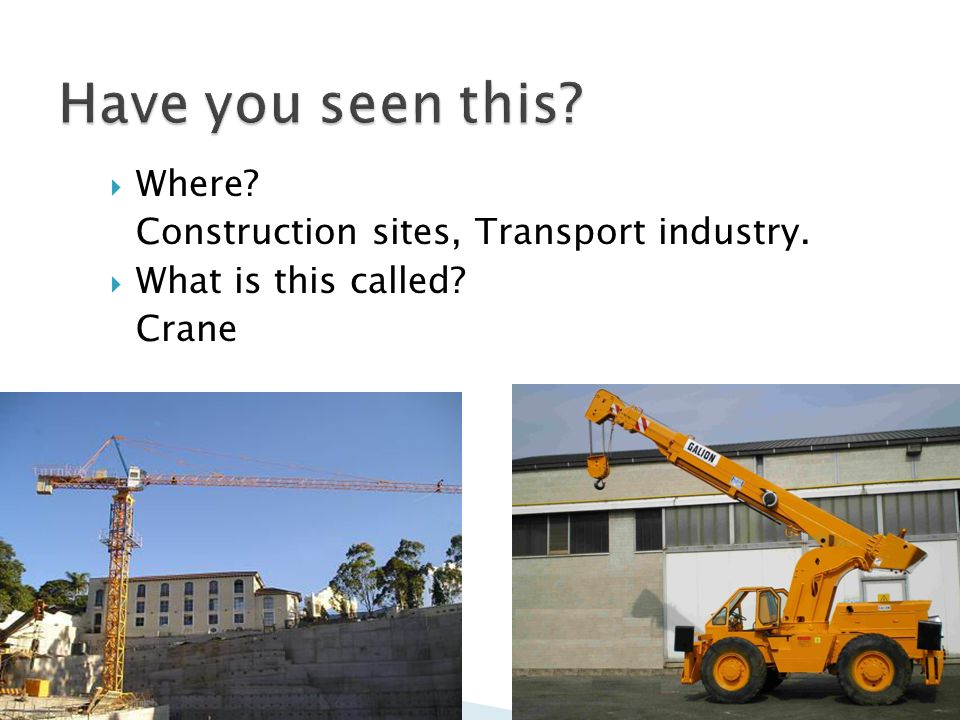  Where.Construction sites, Transport industry.  What is this called.