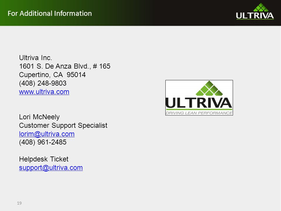For Additional Information 19 Ultriva Inc. 1601 S.