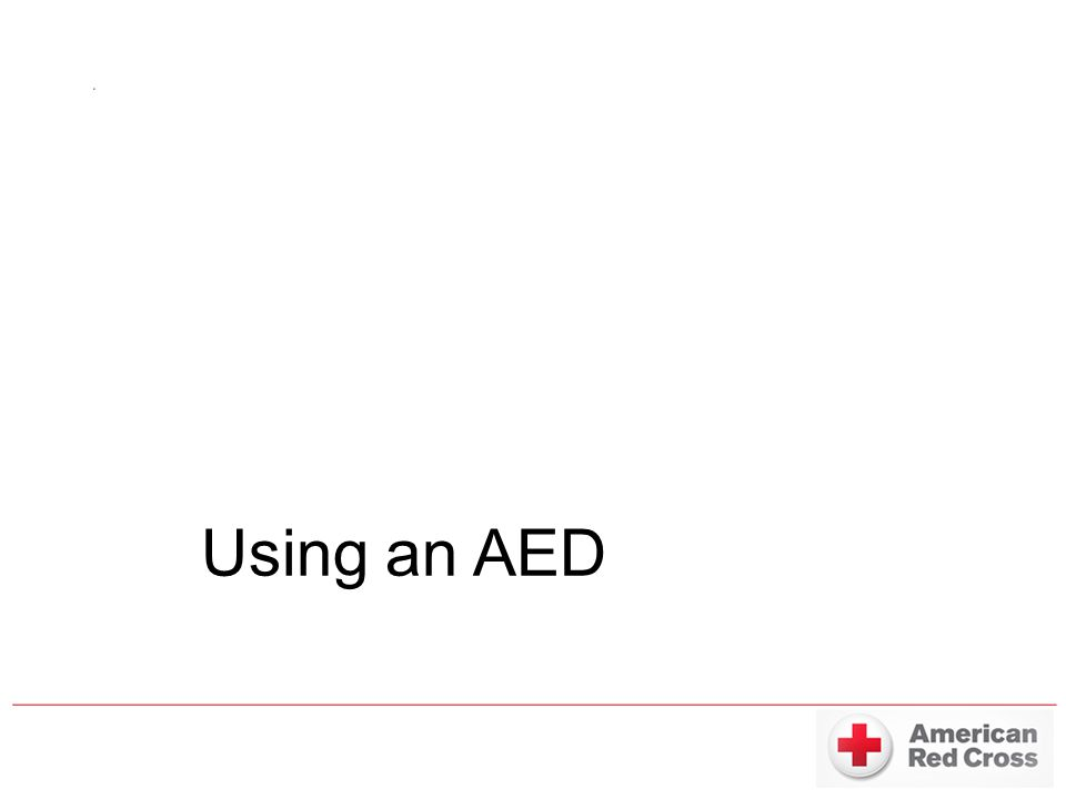 How to use the AED 1.Call 911 2.Remove the shirt of the victim 3.Apply the pads to the chest as shown on the pads 4.Turn the unit on 5.Tell everyone to STAND CLEAR 6.Follow any other prompts while analyzing 7.If advised to shock – MAKE SURE EVERYONE IS CLEAR 8.Press the shock button 9.Continue CPR