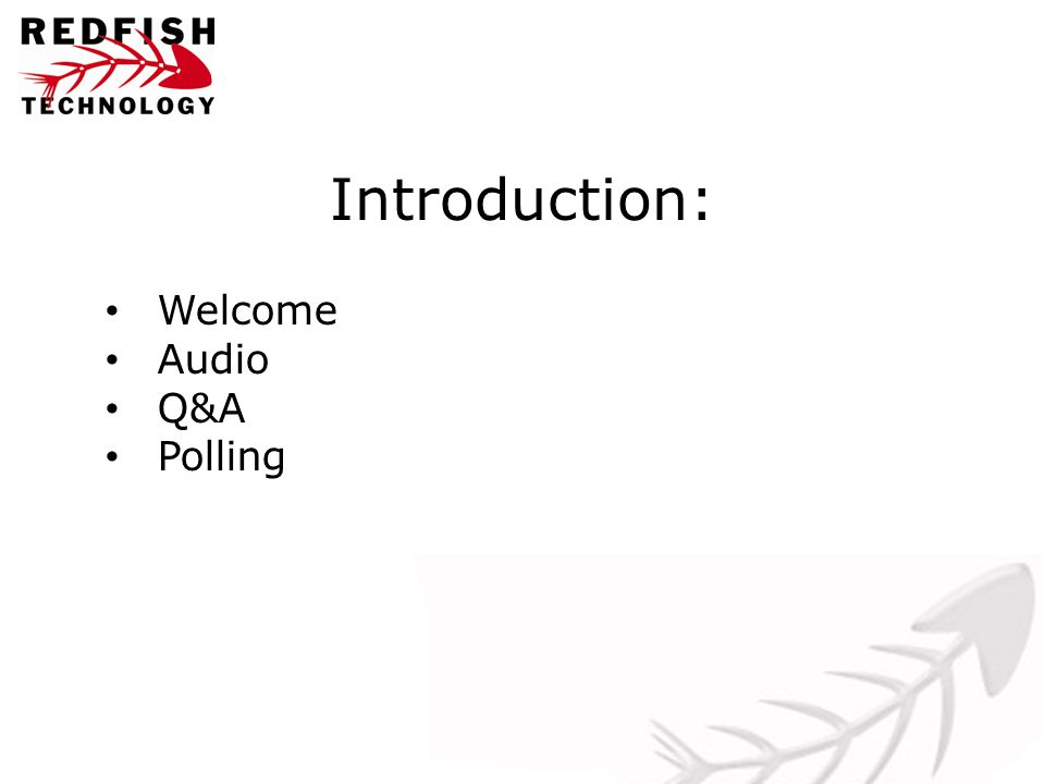 Introduction: Welcome Audio Q&A Polling