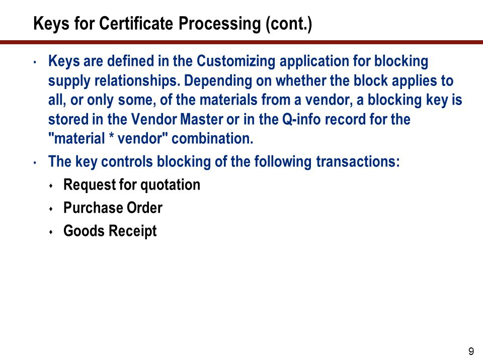 10 Document Types There are two types of system support for exchanging Q documents with vendors:  Technical delivery terms (document type Q02)  Quality assurance agreements (document type Q01) These documents are used during procurement operations (for requests for quotation and Purchase Orders, that is), and are sent to the vendor The standard SAP system contains fixed settings for these document types, such as:  Changes to a document cause a new version to be created in the system  The status sequence of the document is suitably defined