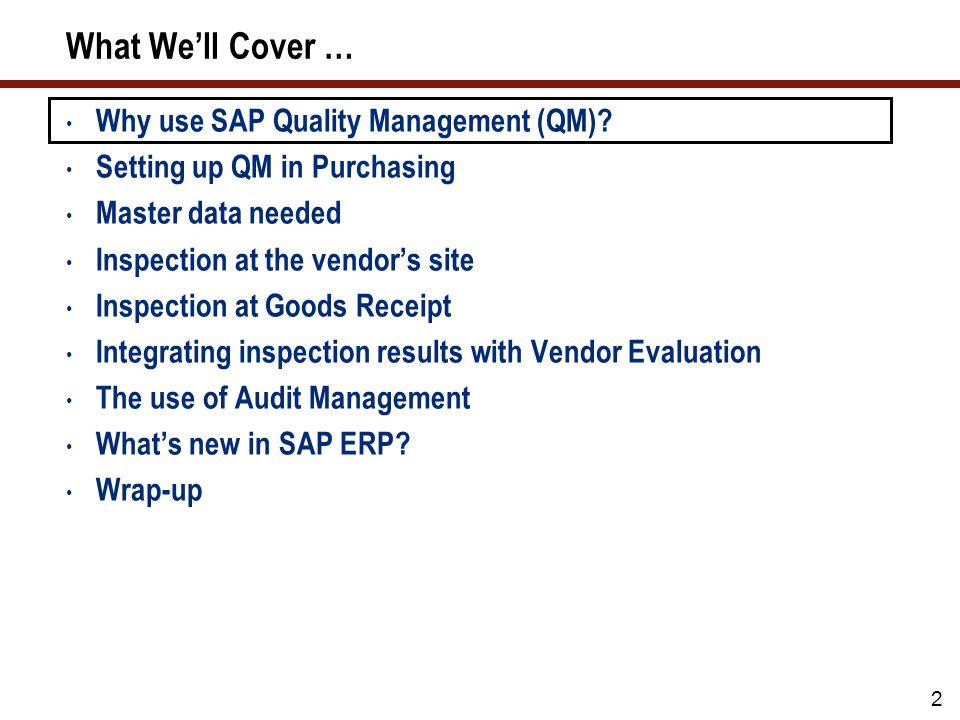 3 Why Use SAP QM.