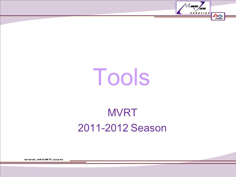Tools MVRT 2011-2012 Season