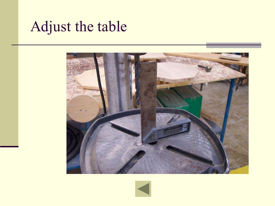 Adjust the table