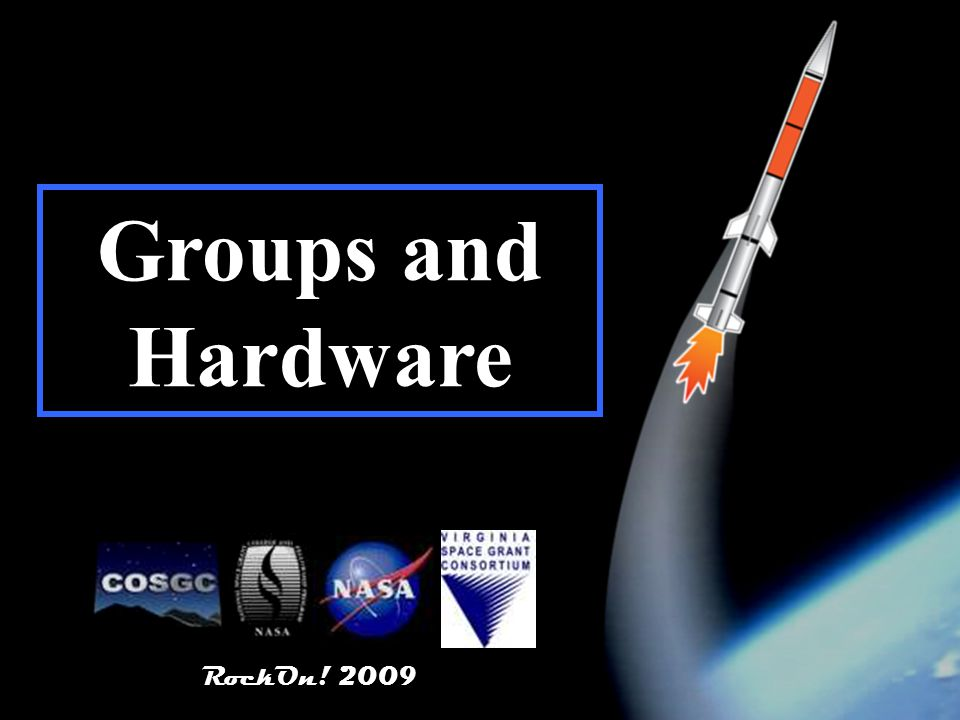 RockOn! 2009 6 Groups and Hardware RockOn! 2009