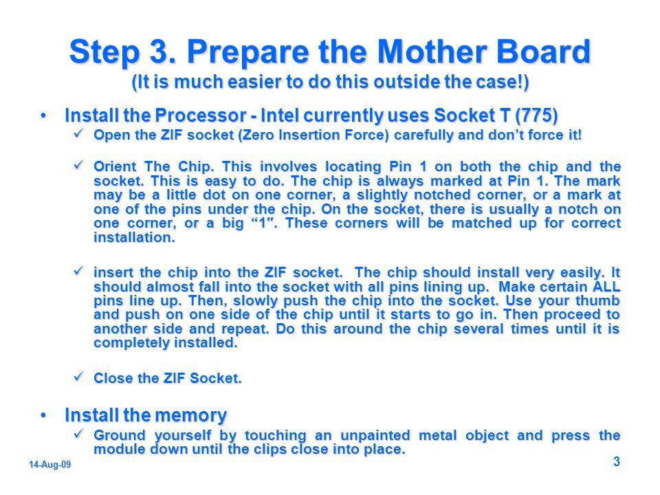 3 14-Aug-09 Step 3.