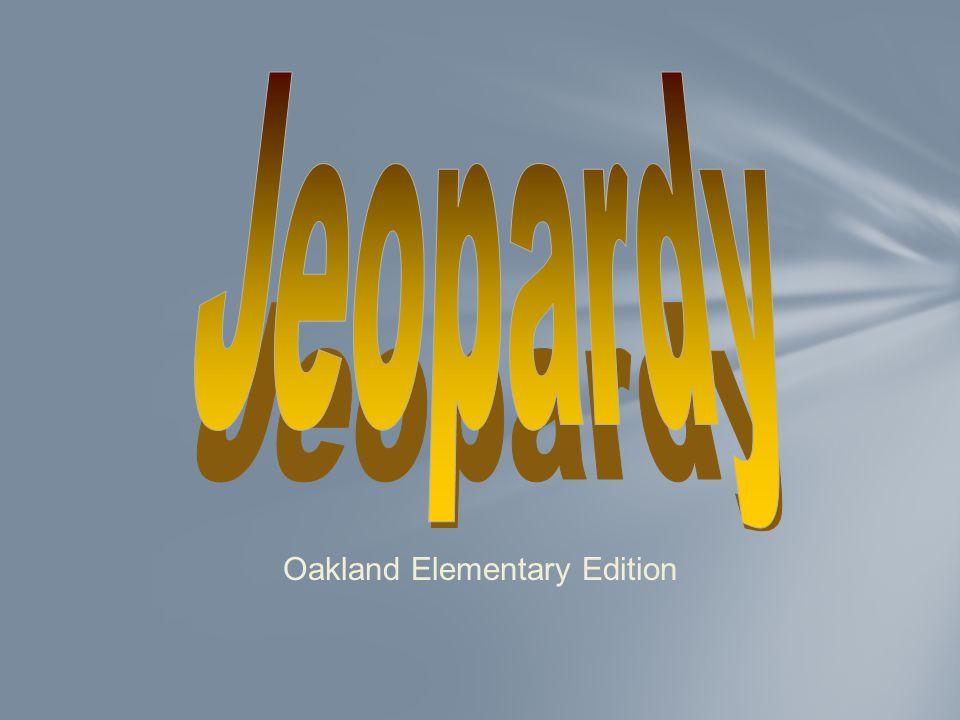 Oakland Elementary Edition