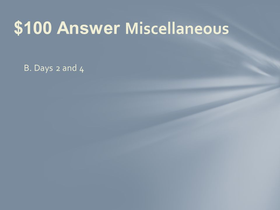 $100 Question Miscellaneous