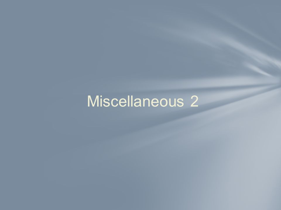Miscellaneous 2