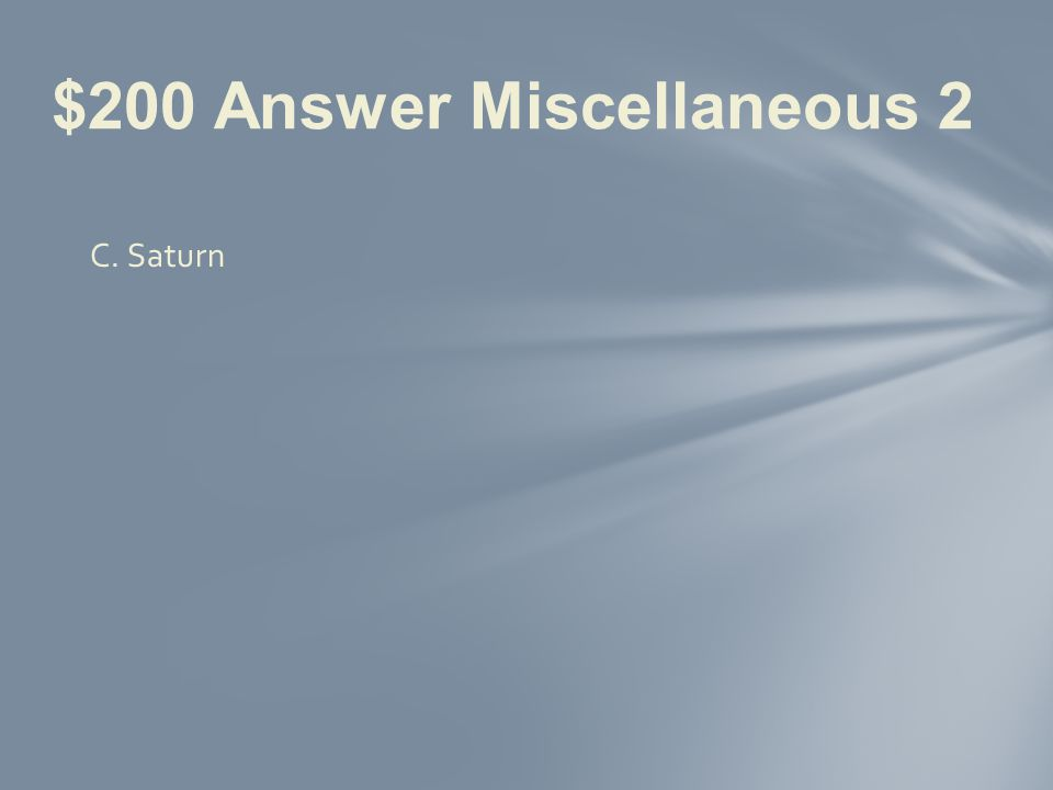 $200 Question Miscellaneous 2