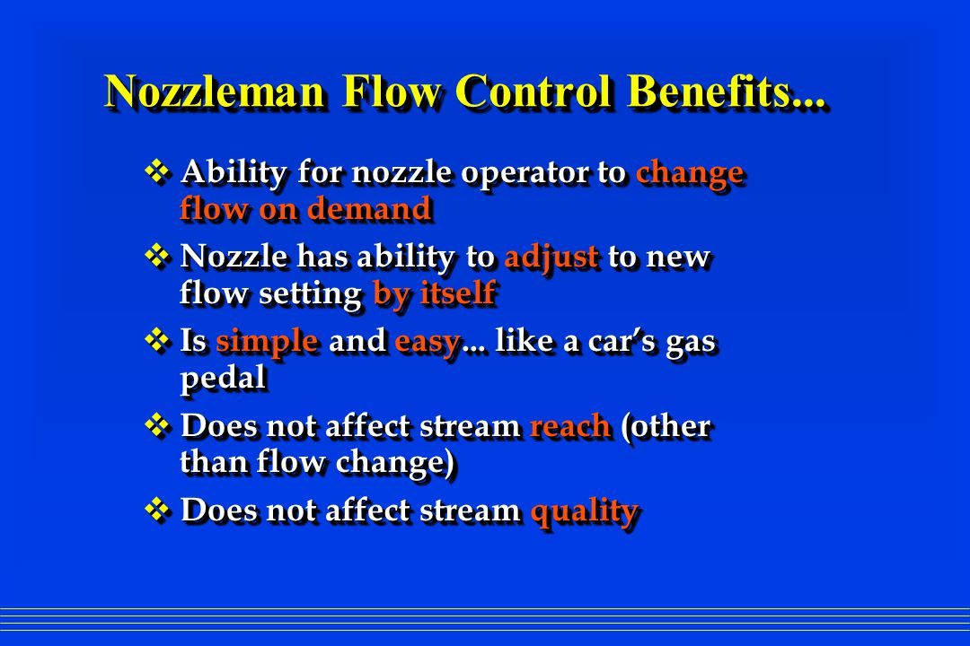 Nozzleman Flow Control Benefits...