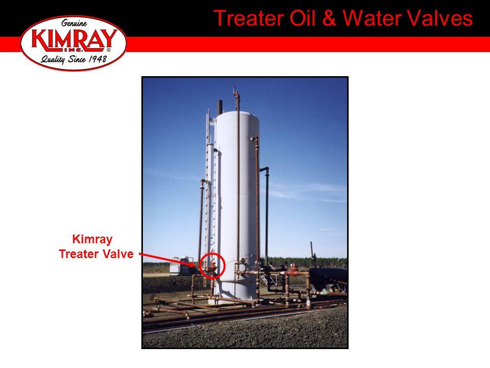 Kimray Treater Valve Treater Oil & Water Valves