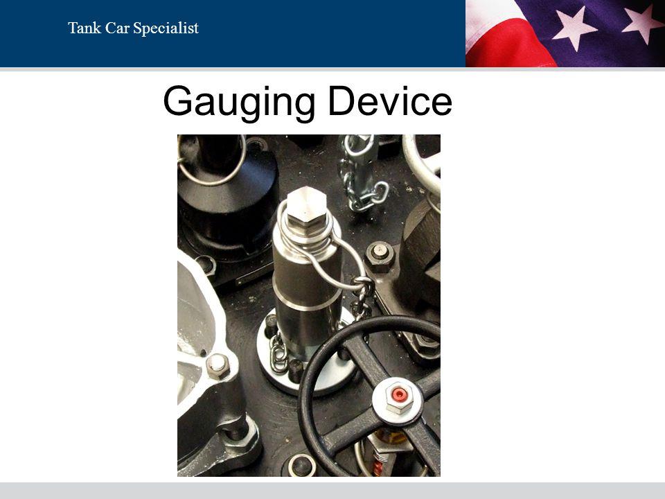 Tank Car Specialist Gauging Device
