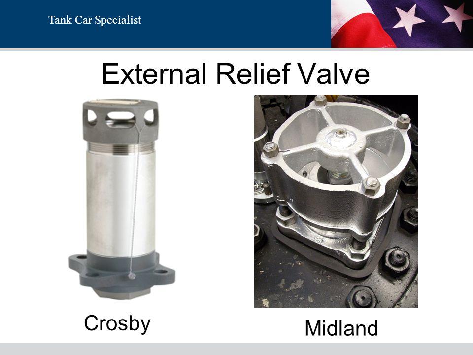 Tank Car Specialist External Relief Valve Crosby Midland