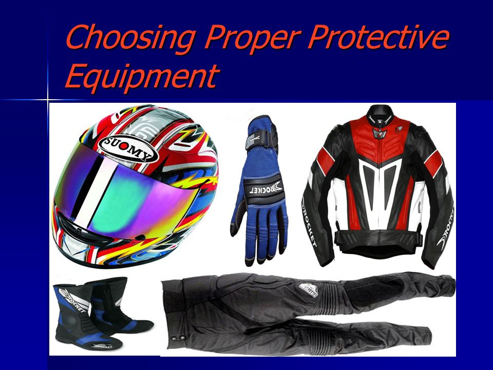 Choosing Proper Protective Equipment