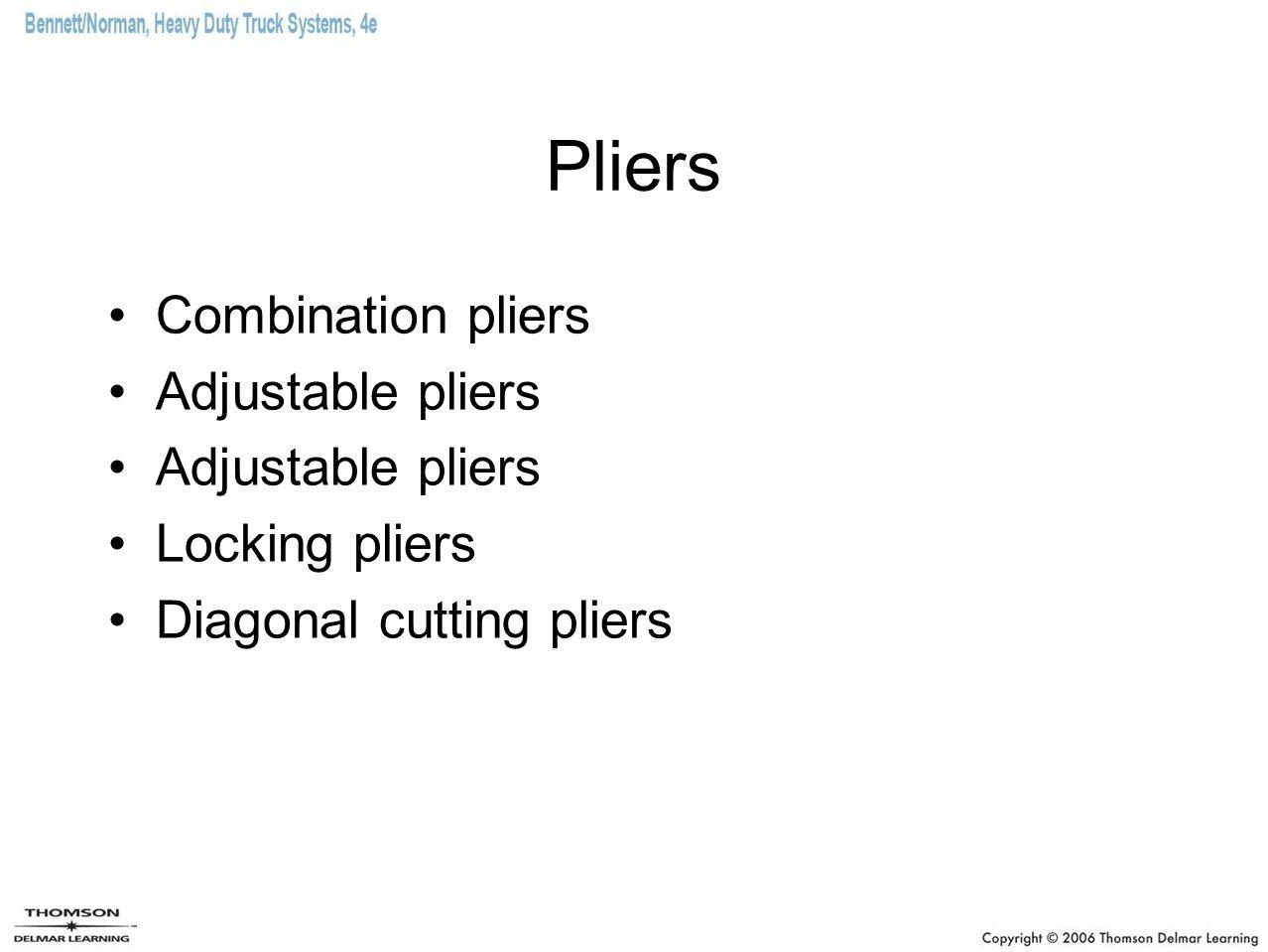 Pliers Combination pliers Adjustable pliers Locking pliers Diagonal cutting pliers