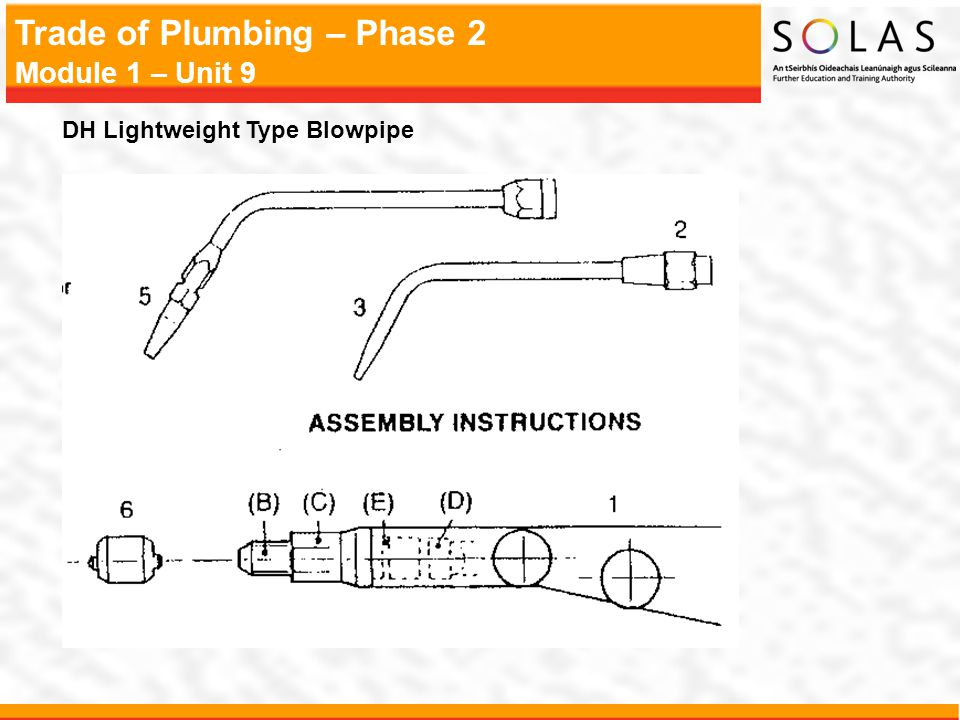 Trade of Plumbing – Phase 2 Module 1 – Unit 9 DH Lightweight Type Blowpipe