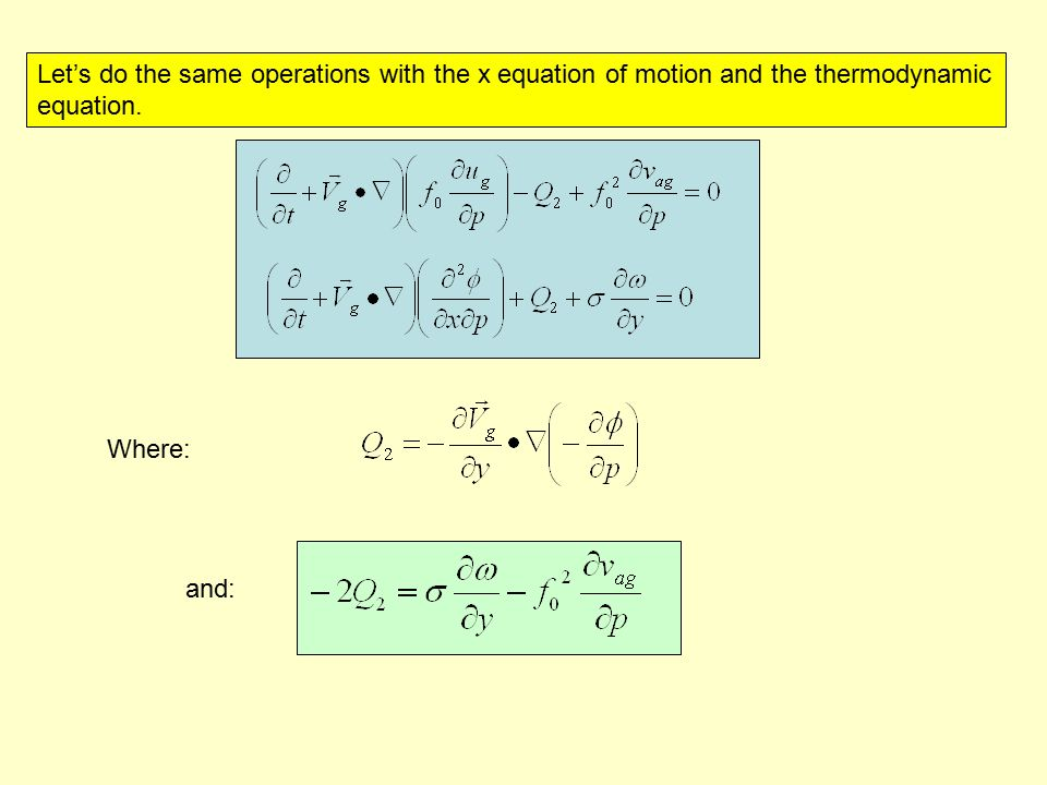 Let's do the same operations with the x equation of motion and the thermodynamic equation.