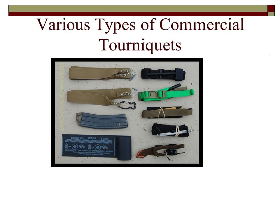 Various Types of Commercial Tourniquets