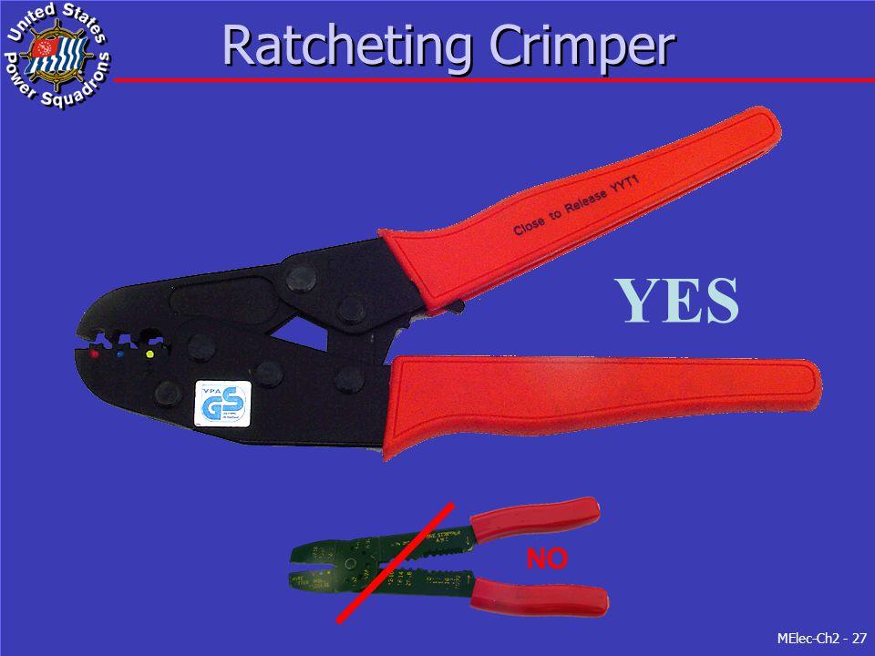 MElec-Ch2 - 27 Ratcheting Crimper YES NO