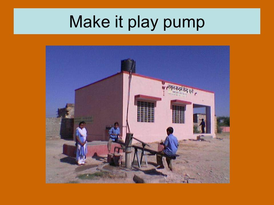 Make it play pump