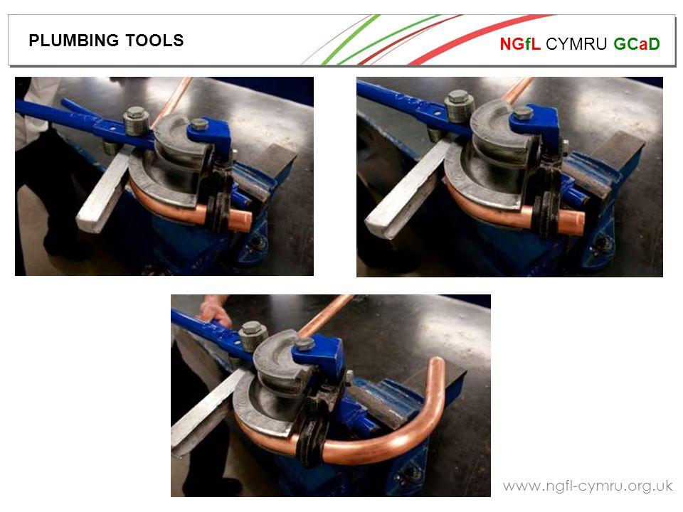 NGfL CYMRU GCaD www.ngfl-cymru.org.uk PLUMBING TOOLS