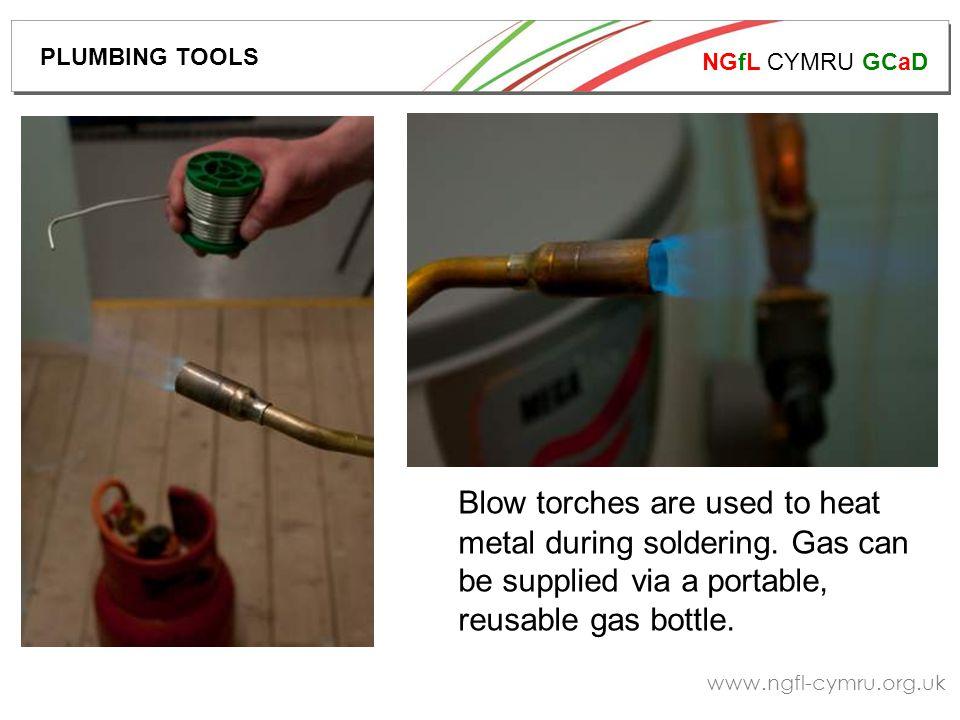 NGfL CYMRU GCaD www.ngfl-cymru.org.uk Above: portable blow torch with disposable gas cylinder.