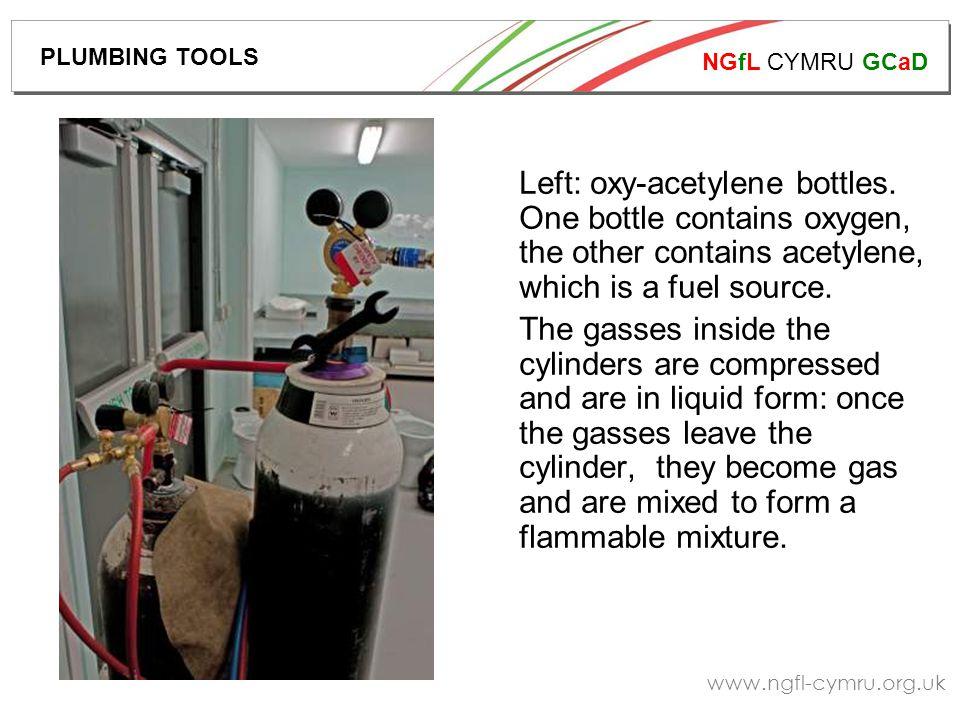 NGfL CYMRU GCaD www.ngfl-cymru.org.uk Left: oxy-acetylene bottles.