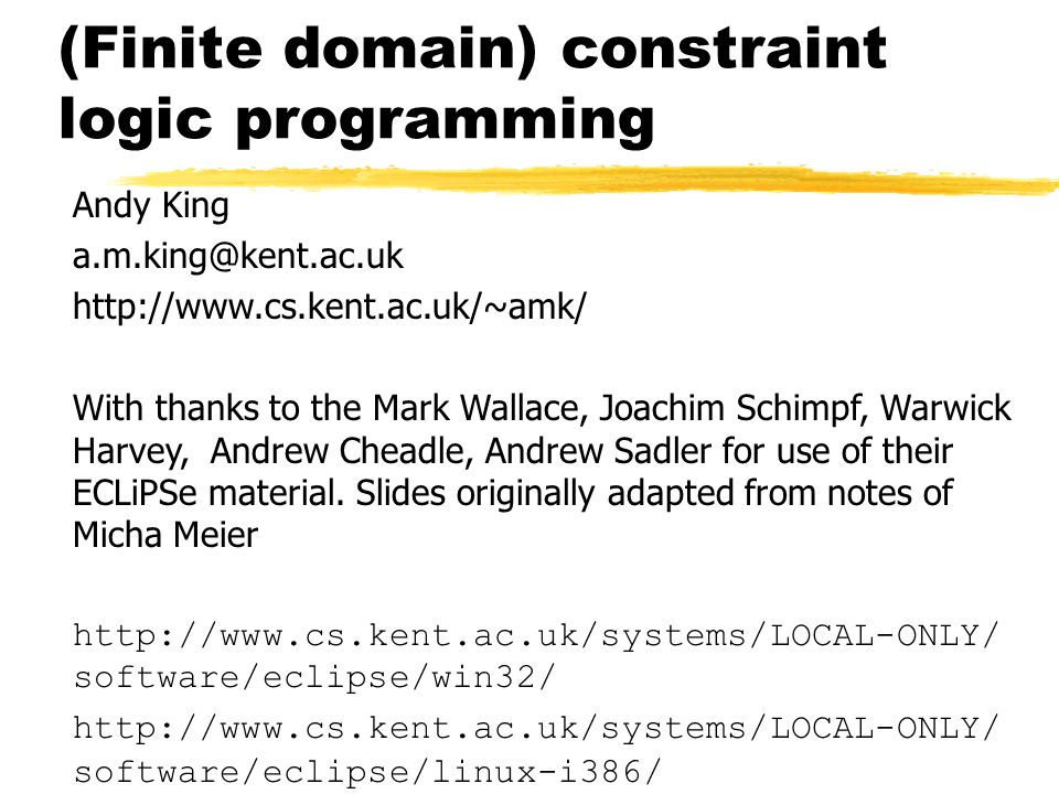 Logical course structure zThis overview zConstraint satisfaction problems (CSPs) zBounds propagation, search and optimisation techniques zModeling problems with reified constraints