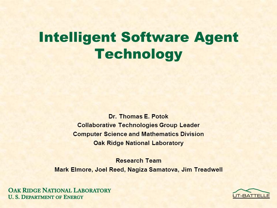 Intelligent Software Agent Technology Dr.Thomas E.