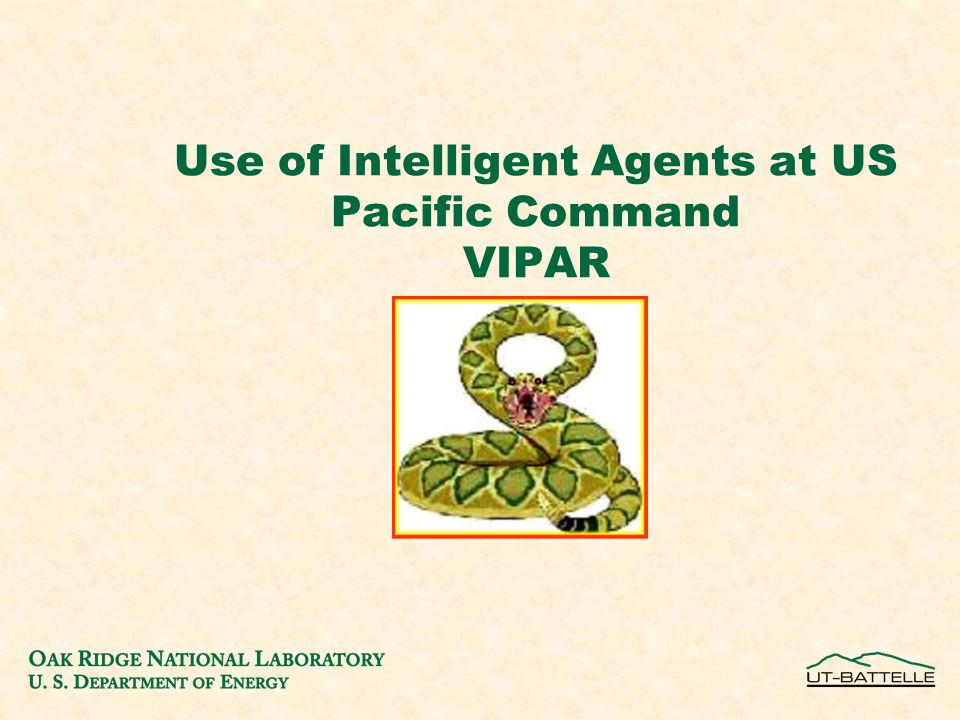 Use of Intelligent Agents at US Pacific Command VIPAR