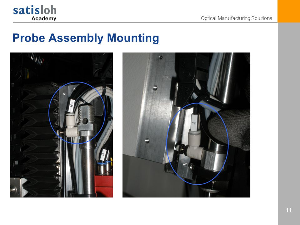 Optical Manufacturing Solutions 11 Probe Assembly Mounting
