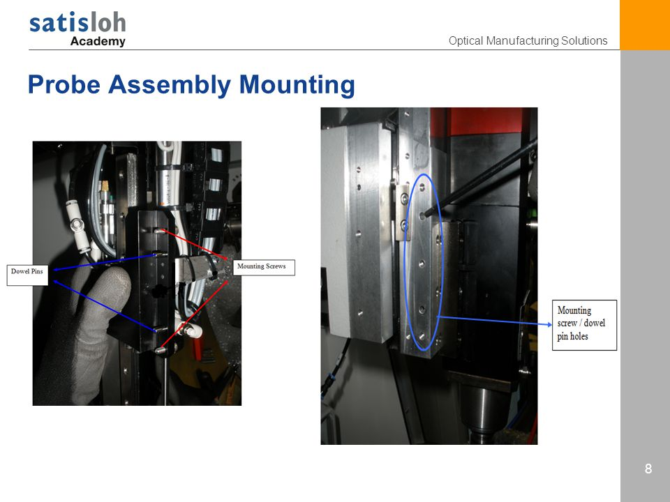 Optical Manufacturing Solutions 8 Probe Assembly Mounting