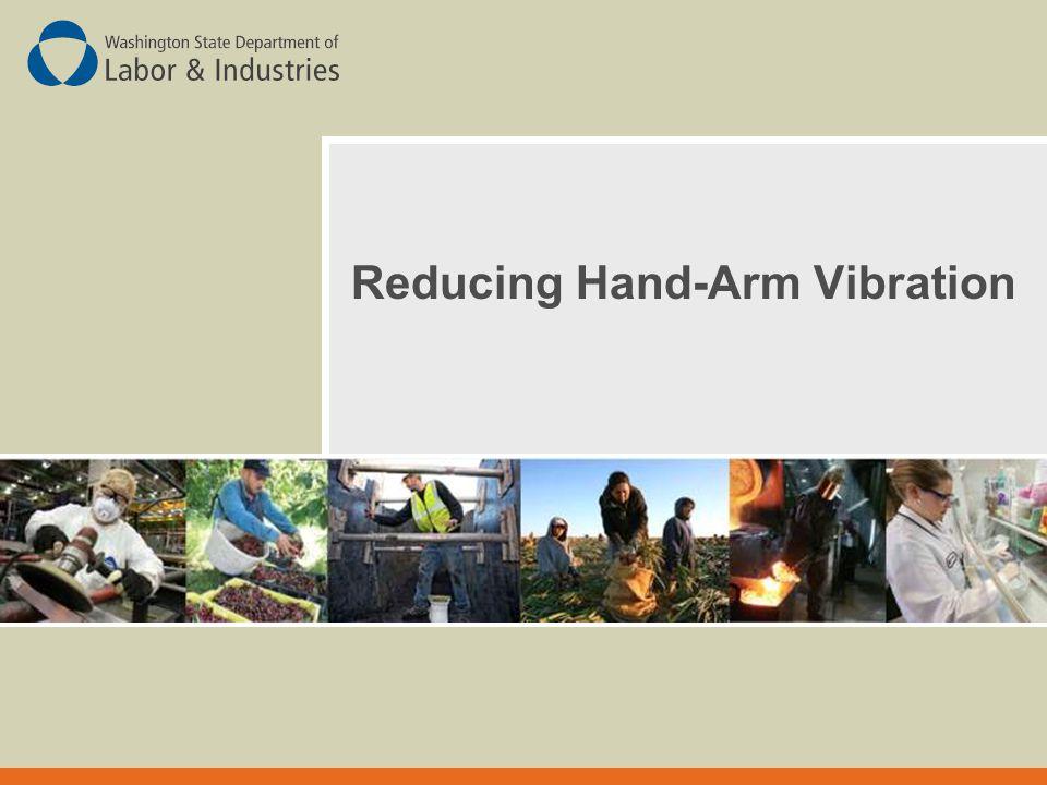 Reducing Hand-Arm Vibration