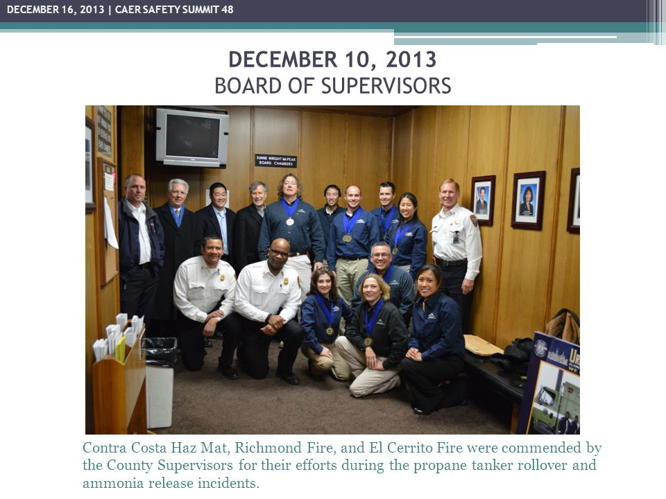DECEMBER 10, 2013 BOARD OF SUPERVISORS Contra Costa Haz Mat, Richmond Fire, and El Cerrito Fire were commended by the County Supervisors for their eff