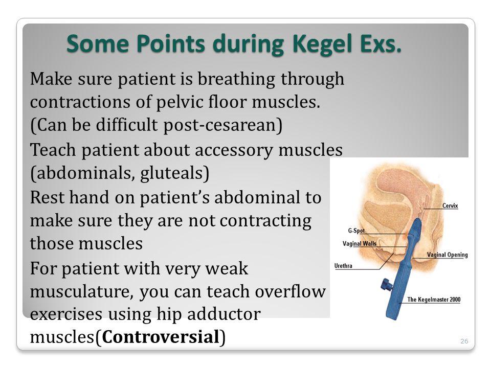 Some Points during Kegel Exs.